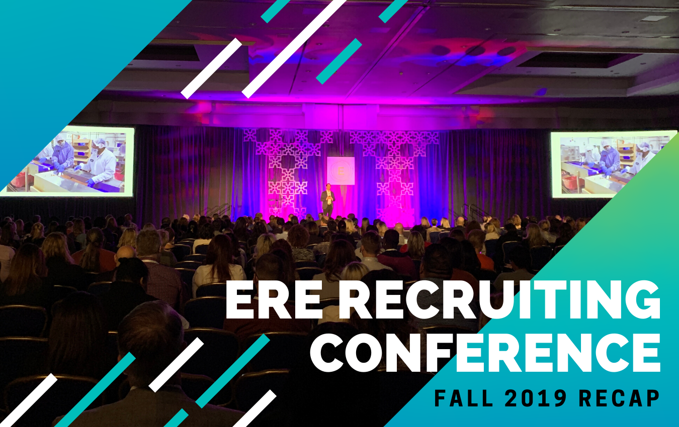 ERE RECRUITING CONFERENCE RECAP