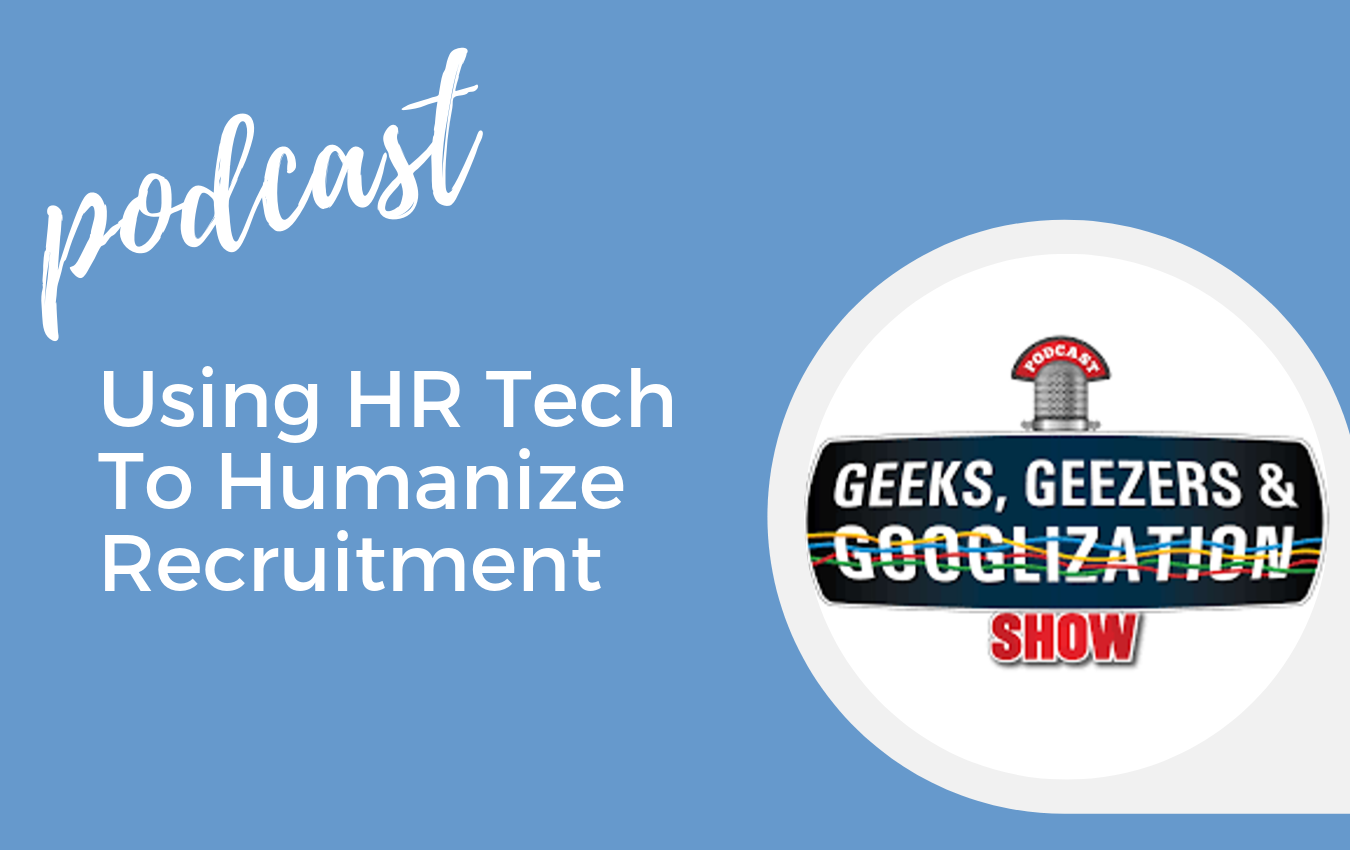 Podcast Using HR Tech To Humanize Recruitment Blog banner